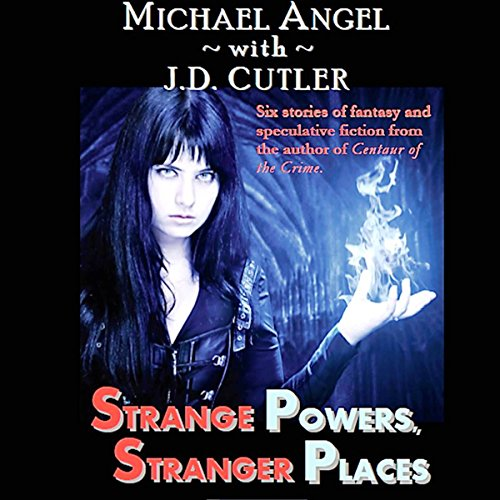 Strange Powers, Stranger Places audiobook cover art