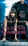 Hunted Warrior (The Dragon Kings Book 3)