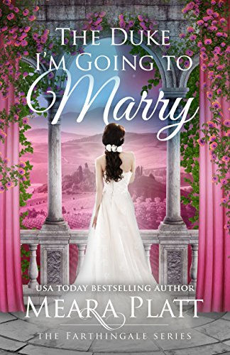 The Duke I'm Going to Marry (The Farthingale Series Book 2) (English Edition)