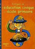 Pratiques de l'Education civique à l'école primaire