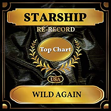 Wild Again (Billboard Hot 100 - No 73)
