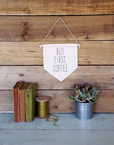 Canvas muur Banner Maar Eerste Koffie Home Decor Wall Art Quote Art Banner Vlag