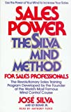 Sales Power: Use the Untapped Power of Your Mind to Dramatically Increase Your Sales Now with the Silva Method of Selling (Use the Power of Your Mind ... Ilva Method oF Selling/Audio Cassettes)