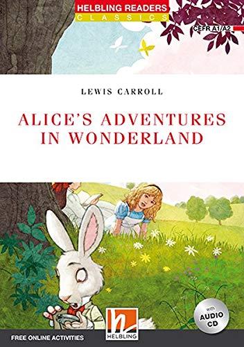 Alice's Adventures in Wonderland. Livello 2 (A1-A2). Con espansione online. Con CD-Audio