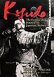 Kyudo: The Essence and Practice of Japanese Archery - Hideharu Onuma