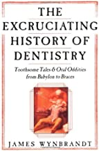 Best history of dentistry book Reviews