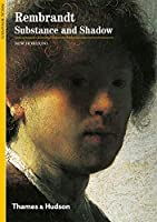 Rembrandt: Substance and Shadow (New Horizons)