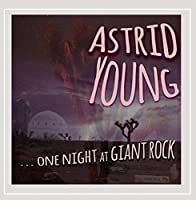 One Night at Giant Rock by Astrid Young (2014-05-03)