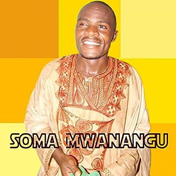 Soma Mwanangu (feat. Bahati Bukuku)