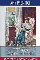 Mouser Cats' Story (Esprios Classics)