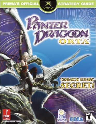 Panzer Dragoon Orta: Prima's Official Strategy Guide