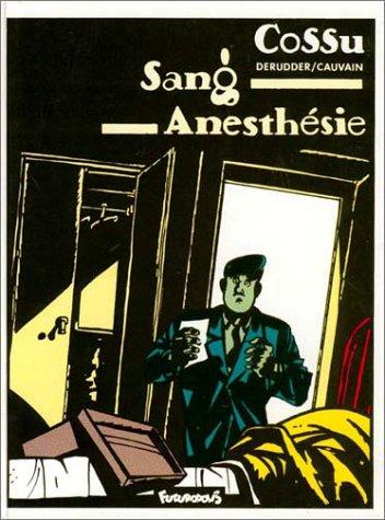 Sang, anesthésie