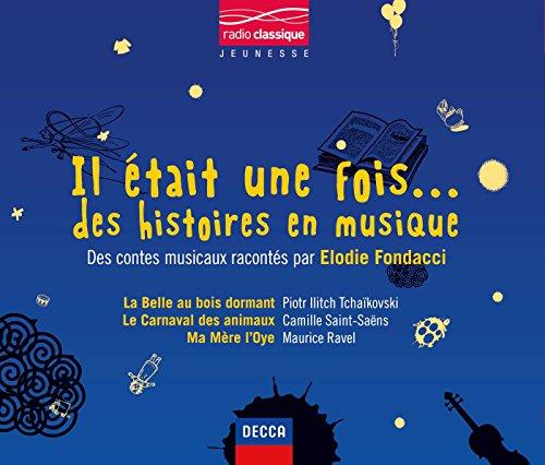 Il Était Une Fois Des Histoires En Musique (3 CD)