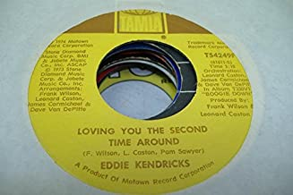 EDDIE KENDRICKS 45 RPM Loving You The Second Time Around / Tell Her Love Has Felt The Need