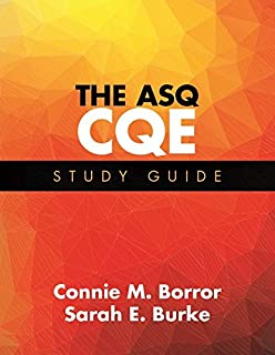 The ASQ CQE Study Guide