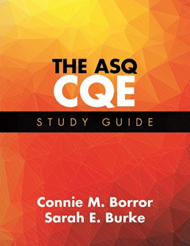 The ASQ CQE Study Guide