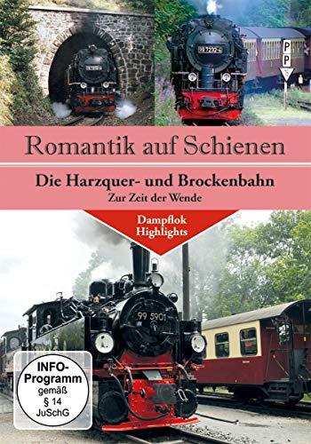 Romantik auf Schienen - Die Harzquer- und Brockenbahn zur Zeit der Wende