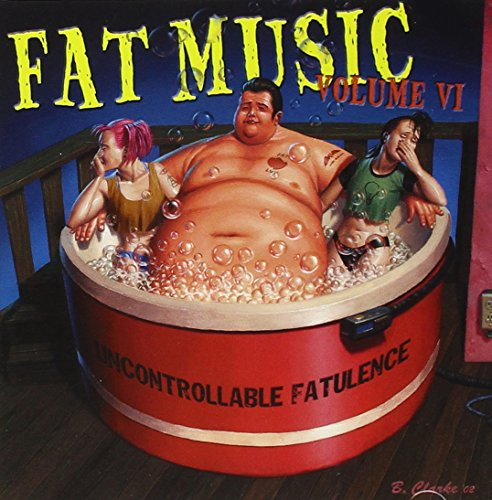 Fat Music 6: Uncontrollable Fatulence