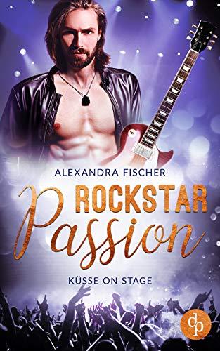Küsse on Stage (Rockstar Passion 2)