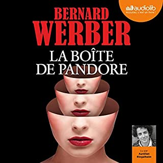 La Boîte de Pandore                   De :                                                                                                                                 Bernard Werber                               Lu par :                                                                                                                                 Aurélien Ringelheim                      Durée : 14 h et 4 min     106 notations     Global 4,6