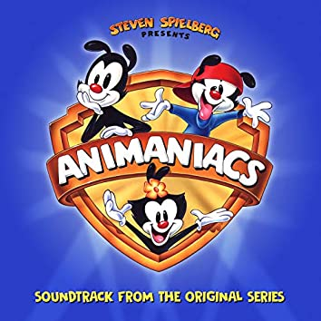 Steven Spielberg Presents Animaniacs (Soundtrack from the Original Series)