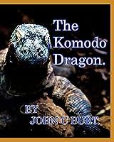 The Komodo Dragon.