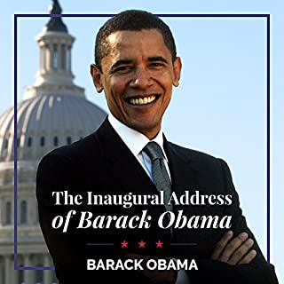 The Inaugural Address of Barack Obama                   De :                                                                                                                                 Barack Obama                               Lu par :                                                                                                                                 Barack Obama                      Durée : 20 min     Pas de notations     Global 0,0