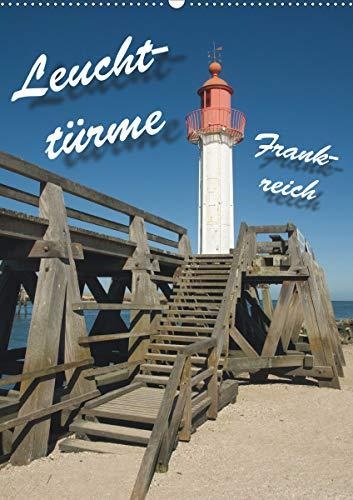 Leuchttürme Frankreich (Wandkalender 2021 DIN A2 hoch): Leuchttürme an Frankreichs Westküste (Monatskalender, 14 Seiten )