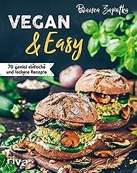 70 einfache und leckere vegane Rezepte
