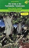 Els brons a les Fondalades Tenebroses: Llibres infantils per a 10 anys: Una fantàstica història on es barregen follets, mags, serpents i gripaus.: 4 (EL Pirata Verd)