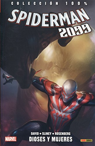 Spiderman 2099 4. Dioses y mujeres