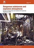 Dangerous Substances and Explosive Atmospheres Regulations 2002: approved code of practice and guidance (Legislation series)