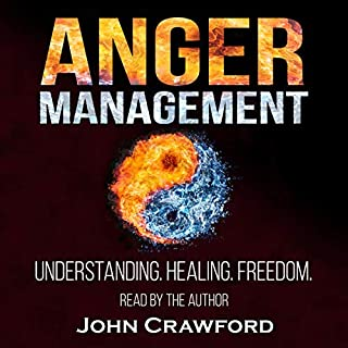 Anger Management: Understanding. Healing. Freedom.                   By:                                                                                                                                 John Crawford                               Narrated by:                                                                                                                                 John Crawford                      Length: 5 hrs and 10 mins     8 ratings     Overall 5.0