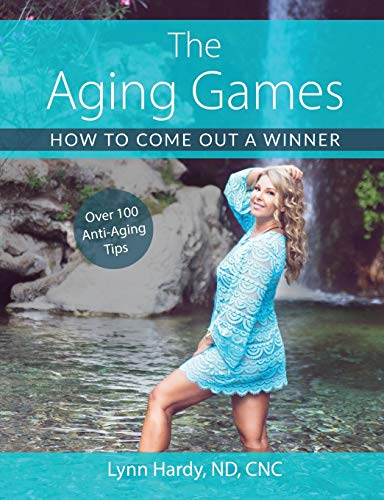 Compare Textbook Prices for The Aging Games: How to Come Out a Winner  ISBN 9798717410243 by Hardy, Lynn