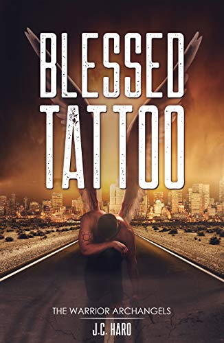 Blessed Tattoo: The Warrior Archangels (English Edition)