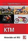 KTM: Motorräder seit 1953 - Leo Keller