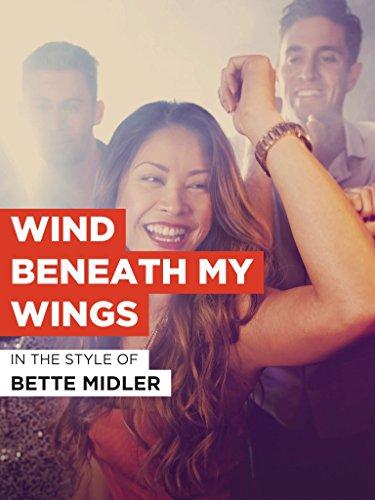 Wind Beneath My Wings im Stil von