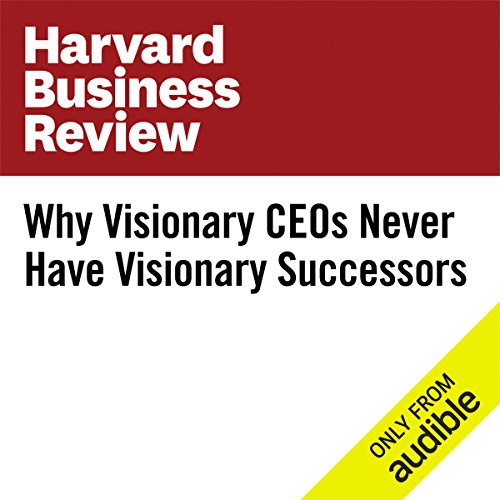 Why Visionary CEOs Never Have Visionary Successors                   By:                                                                                                                                 Steve Blank                               Narrated by:                                                                                                                                 Bryan Brendle                      Length: 9 mins     2 ratings     Overall 3.5