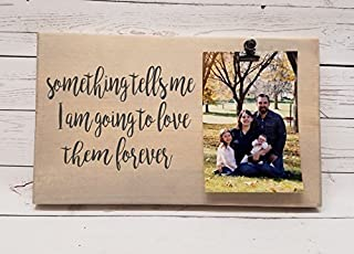 Something tells me I am going to love them forever Photo board, wood picture frame, photo holder with clip