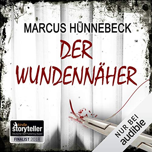 Der Wundennäher                   By:                                                                                                                                 Marcus Hünnebeck                               Narrated by:                                                                                                                                 Gergana Muskalla                      Length: 6 hrs and 5 mins     Not rated yet     Overall 0.0