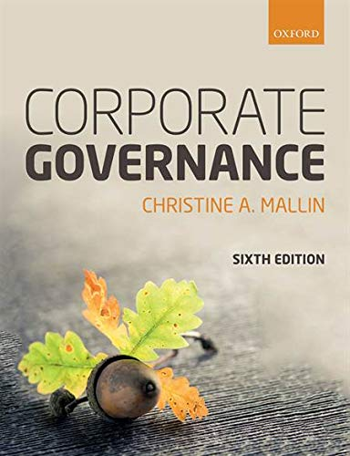 Compare Textbook Prices for Corporate Governance 6 Edition ISBN 9780198806769 by Mallin, Christine