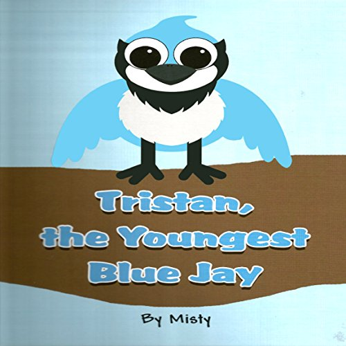 Tristan, the Youngest Blue Jay cover art