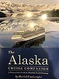 The Alaska Cruise Companion: A Naturalist's Guide to Alaska's Inside Passage