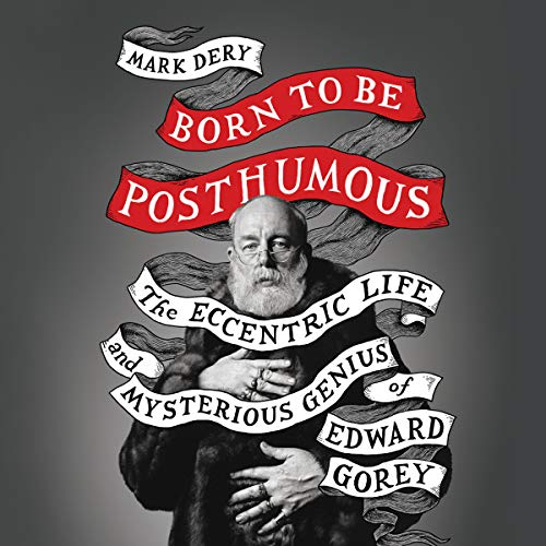 Born to Be Posthumous audiobook cover art