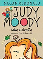 ¡Judy Moody salva el planeta! / Judy Moody Saves the World!