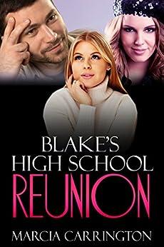 Blake's High School Reunion by [Marcia Carrington]