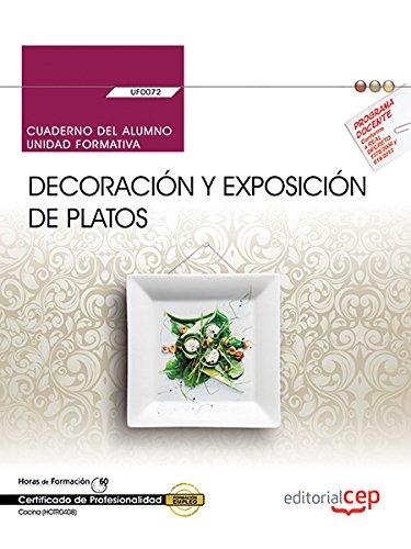 Cuaderno del alumno. Decoración y exposición de platos (UF0072). Certificados