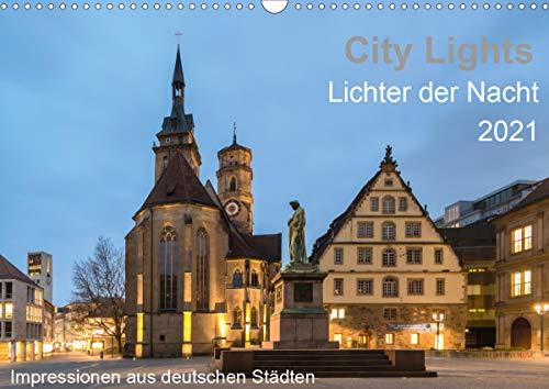 City Lights - Lichter der Nacht (Wandkalender 2021 DIN A3 quer)