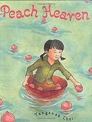 Peach Heavenby Yangsook Choi