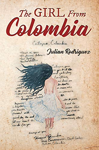 The Girl from Colombia by Rodriguez, Julian